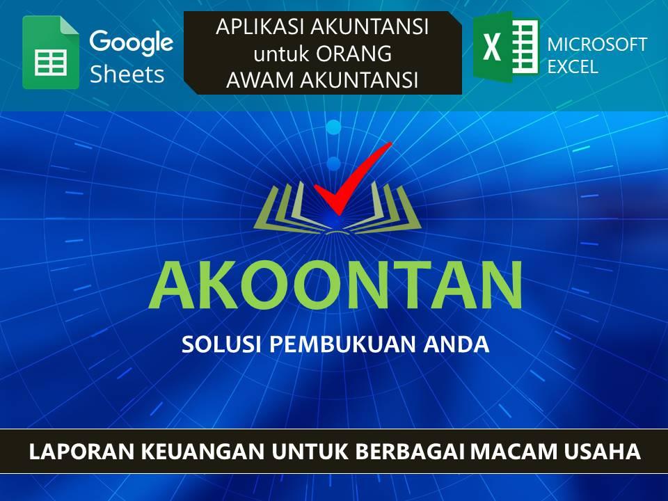 Akoontan | Excel Laporan Keuangan untuk Berbagai Macam Usaha