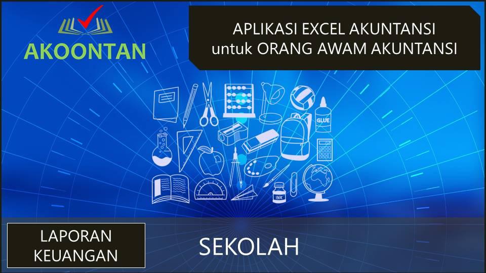 Ak035 Aw Xl Laporan Keuangan Sekolah Akoontan