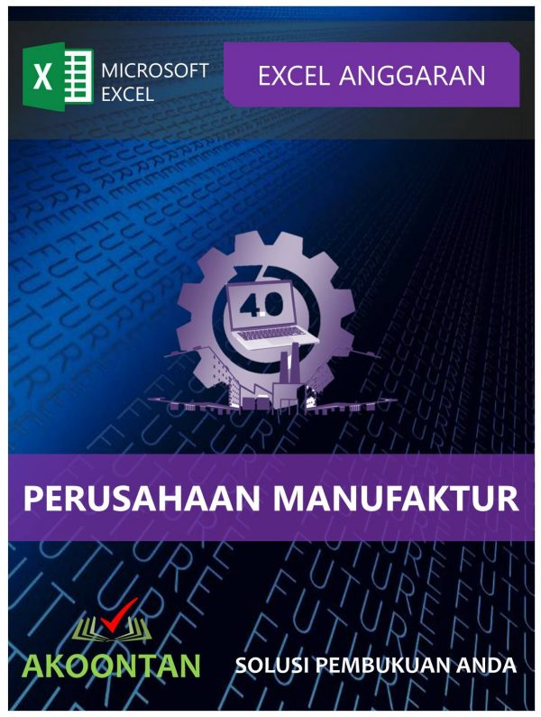 Akoontan Excel Anggaran Perusahaan Manufaktur