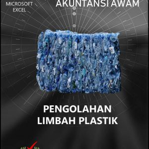 Aplikasi Akuntansi Awam - Pengolahan Limbah Plastik