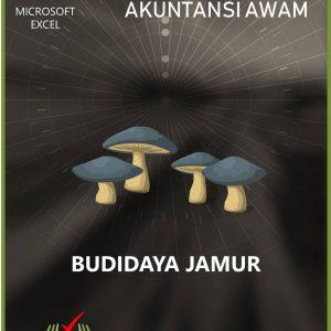 Aplikasi Akuntansi Awam - Budidaya Jamur