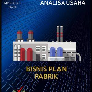 Aplikasi Analisa Usaha Bisnis Plan Pabrik