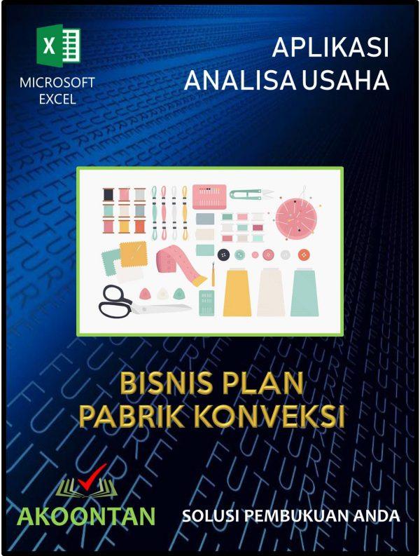 Aplikasi Analisa Usaha Bisnis Plan Pabrik Konveksi